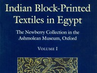 Indian Block-Printed Textiles in Egypt: The Newberry Collection in the Ashmolean Museum, Oxford