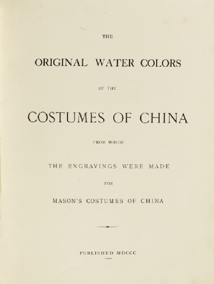 Title page for The Original Watercolours of the Costumes of Chinafront